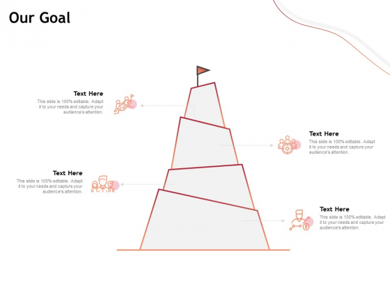 Performance Measuement Of Infrastructure Project Our Goal Ppt Model Ideas PDF