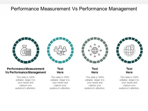 Performance Measurement Vs Performance Management Ppt PowerPoint Presentation Icon Infographics Cpb