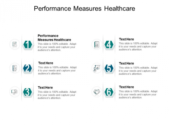 Performance Measures Healthcare Ppt PowerPoint Presentation Outline Inspiration Cpb Pdf