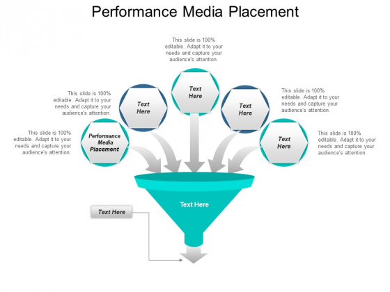 Performance Media Placement Ppt PowerPoint Presentation Show Graphics Design Cpb