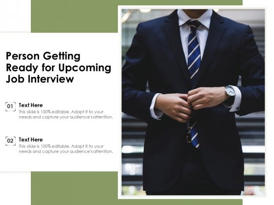 Person_Getting_Ready_For_Upcoming_Job_Interview_Ppt_PowerPoint_Presentation_Ideas_Grid_PDF_Slide_1
