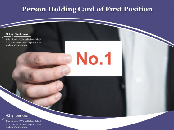 Person Holding Card Of First Position Ppt PowerPoint Presentation Icon Shapes PDF