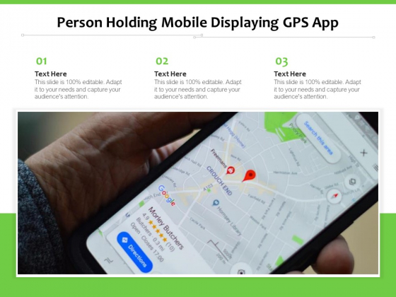 Person Holding Mobile Displaying Gps App Ppt PowerPoint Presentation Layouts Slides PDF