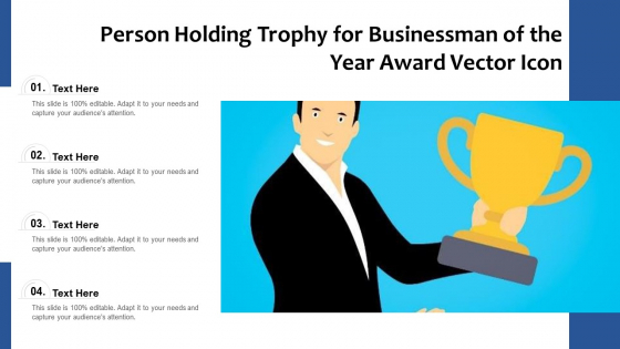 Person_Holding_Trophy_For_Businessman_Of_The_Year_Award_Vector_Icon_Ppt_PowerPoint_Presentation_Gallery_Gridlines_PDF_Slide_1