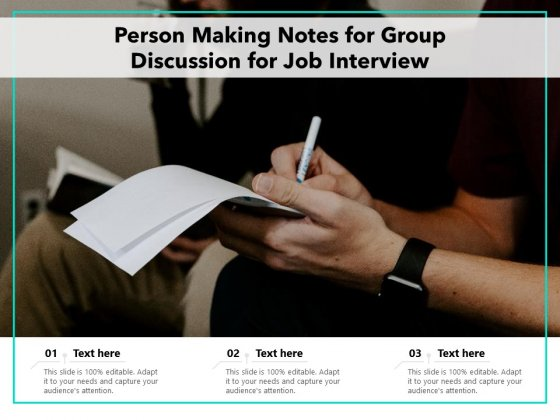 Person_Making_Notes_For_Group_Discussion_For_Job_Interview_Ppt_PowerPoint_Presentation_Layouts_Master_Slide_PDF_Slide_1