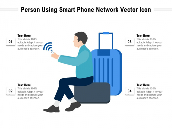 Person Using Smart Phone Network Vector Icon Ppt PowerPoint Presentation Icon Background Images PDF