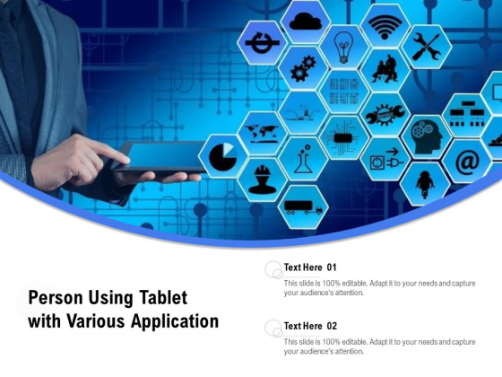 Person Using Tablet With Various Application Ppt PowerPoint Presentation File Ideas PDF