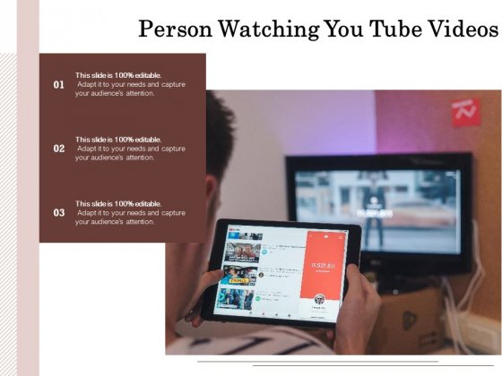 Person Watching You Tube Videos Ppt PowerPoint Presentation Gallery Portrait PDF