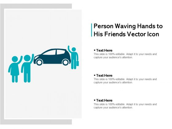 Person Waving Hands To His Friends Vector Icon Ppt PowerPoint Presentation File Ideas