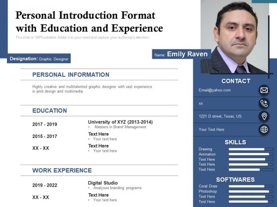 Personal Introduction Format With Education And Experience Ppt PowerPoint Presentation Gallery Graphic Tips PDF