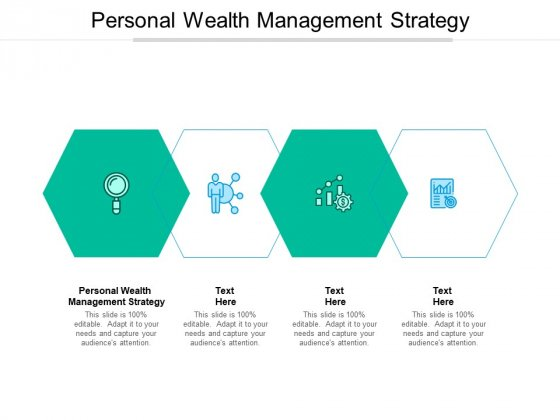 Personal Wealth Management Strategy Ppt PowerPoint Presentation Slides Visual Aids Cpb Pdf