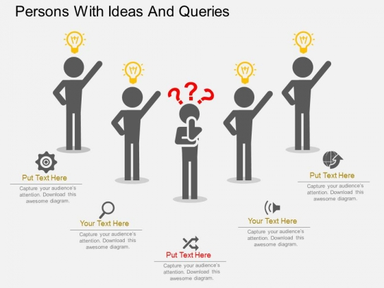Persons With Ideas And Queries Powerpoint Templates