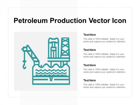 Petroleum Production Vector Icon Ppt PowerPoint Presentation Pictures Example Topics