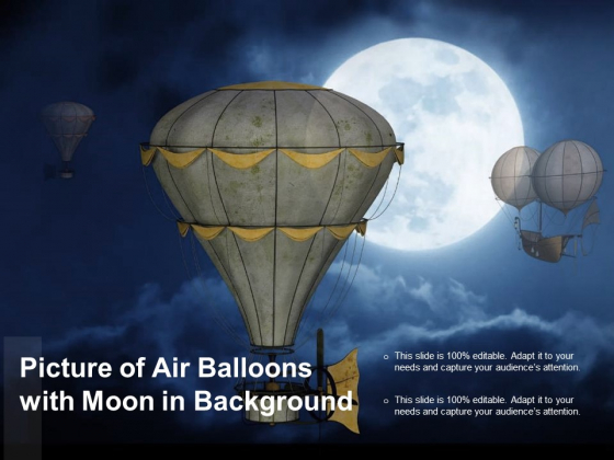 Picture Of Air Balloons With Moon In Background Ppt PowerPoint Presentation Portfolio Example