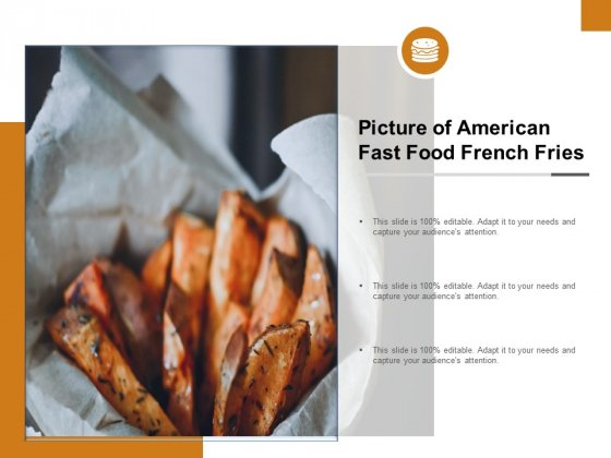Picture Of American Fast Food French Fries Ppt PowerPoint Presentation Designs