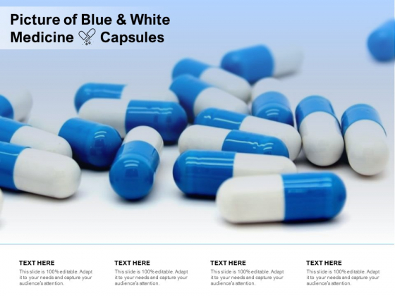 Picture Of Blue And White Medicine Capsules Ppt PowerPoint Presentation Styles Graphics