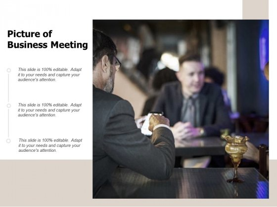 Picture Of Business Meeting Ppt PowerPoint Presentation Show Shapes