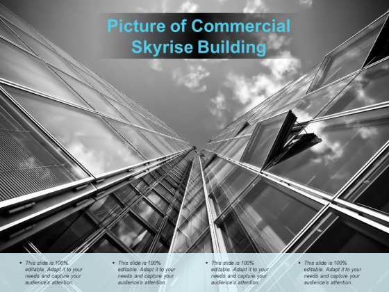 Picture Of Commercial Skyrise Building Ppt Powerpoint Presentation Portfolio Influencers