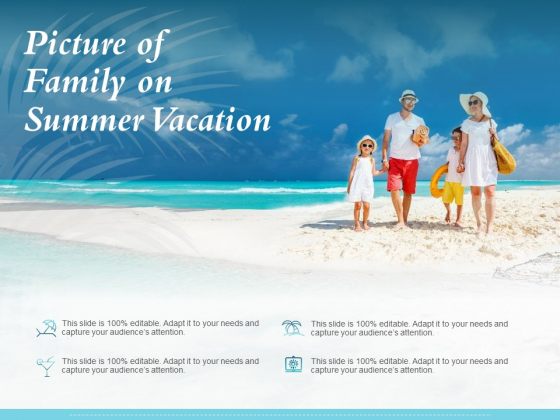 Picture Of Family On Summer Vacation Ppt PowerPoint Presentation Professional
