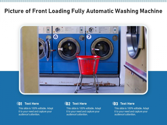 Picture Of Front Loading Fully Automatic Washing Machine Ppt PowerPoint Presentation File Slides PDF