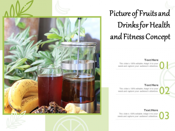 Picture Of Fruits And Drinks For Health And Fitness Concept Ppt PowerPoint Presentation Show Vector PDF