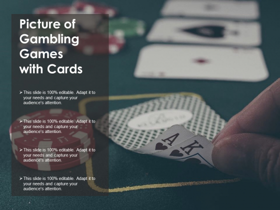 Picture Of Gambling Games With Cards Ppt PowerPoint Presentation Icon Background Images