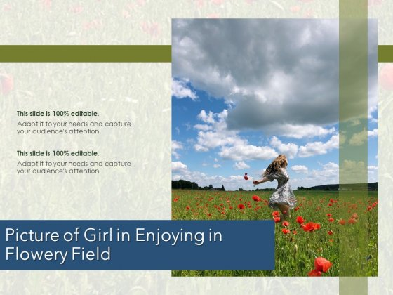 Picture Of Girl In Enjoying In Flowery Field Ppt PowerPoint Presentation Outline Background Images PDF