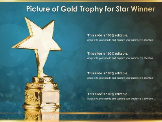 Picture Of Gold Trophy For Star Winner Ppt PowerPoint Presentation Background Designs