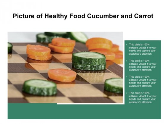 Picture Of Healthy Food Cucumber And Carrot Ppt Powerpoint Presentation Infographic Template Outline
