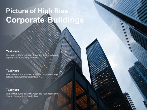 Picture Of High Rise Corporate Buildings Ppt Powerpoint Presentation Ideas Pictures