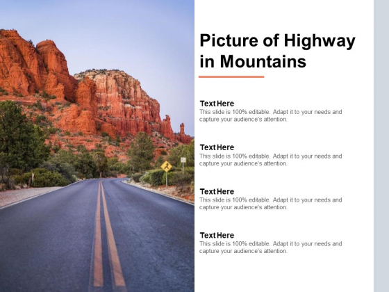 Picture Of Highway In Mountains Ppt PowerPoint Presentation Styles Sample