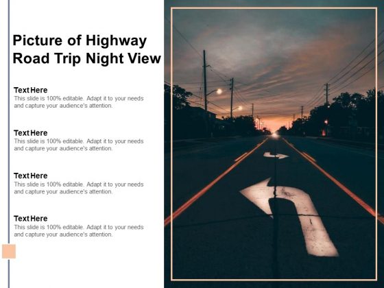 Picture Of Highway Road Trip Night View Ppt PowerPoint Presentation Icon Design Inspiration
