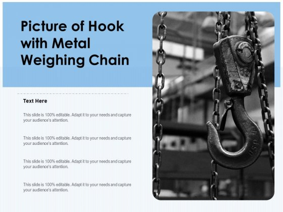 Picture Of Hook With Metal Weighing Chain Ppt PowerPoint Presentation File Slide Download PDF