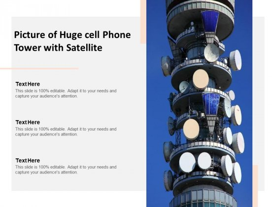 Picture Of Huge Cell Phone Tower With Satellite Ppt PowerPoint Presentation Gallery Show