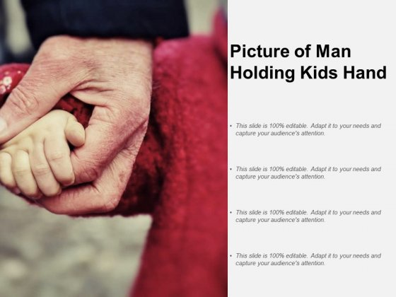 Picture Of Man Holding Kids Hand Ppt PowerPoint Presentation Layouts Slides