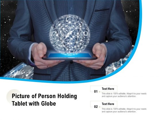 Picture Of Person Holding Tablet With Globe Ppt PowerPoint Presentation File Infographics PDF
