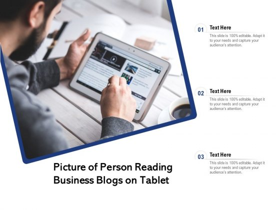 Picture Of Person Reading Business Blogs On Tablet Ppt PowerPoint Presentation File Layout PDF