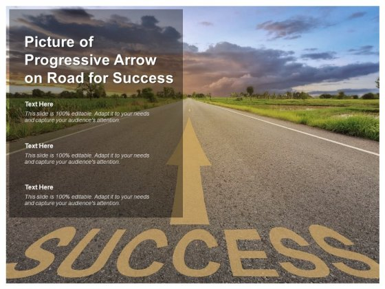 Picture Of Progressive Arrow On Road For Success Ppt PowerPoint Presentation Designs Download