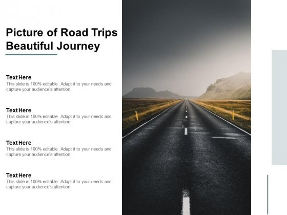 Picture Of Road Trips Beautiful Journey Ppt PowerPoint Presentation Slides Grid