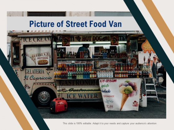 Picture Of Street Food Van Ppt PowerPoint Presentation Professional Deck