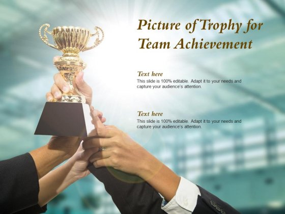 Picture Of Trophy For Team Achievement Ppt PowerPoint Presentation Gallery Vector
