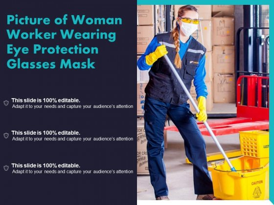 Picture Of Woman Worker Wearing Eye Protection Glasses Mask Ppt PowerPoint Presentation Professional Example File