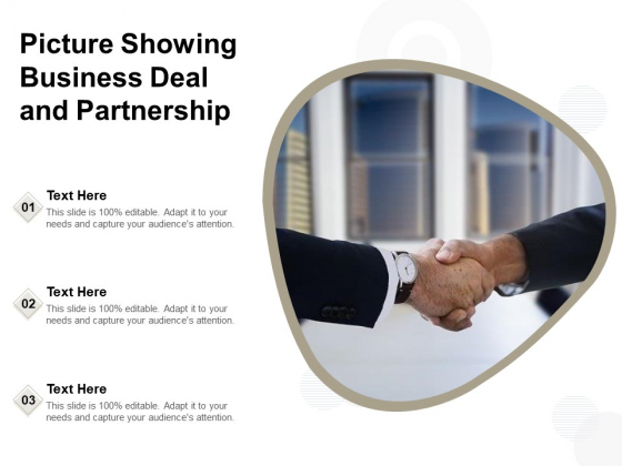 Picture Showing Business Deal And Partnership Ppt PowerPoint Presentation Visual Aids Deck PDF