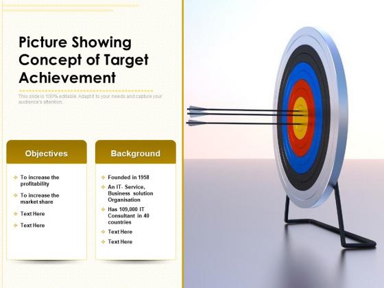 Picture Showing Concept Of Target Achievement Ppt PowerPoint Presentation File Deck PDF