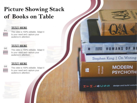 Picture Showing Stack Of Books On Table Ppt PowerPoint Presentation Visual Aids Files PDF