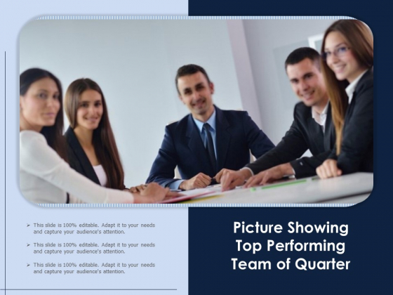 Picture Showing Top Performing Team Of Quarter Ppt PowerPoint Presentation Icon Deck PDF