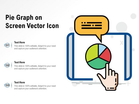 Pie Graph On Screen Vector Icon Ppt PowerPoint Presentation Pictures