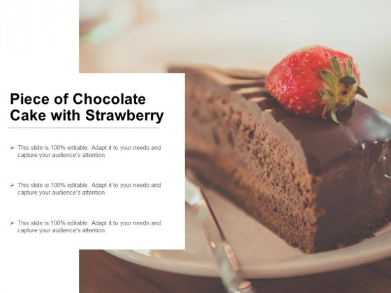 Piece Of Chocolate Cake With Strawberry Ppt PowerPoint Presentation Layouts Styles
