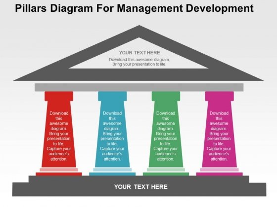 Pillars Diagram For Management Development PowerPoint Templates