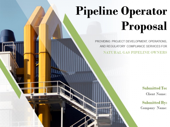 Pipeline Operator Proposal Ppt PowerPoint Presentation Complete Deck With Slides